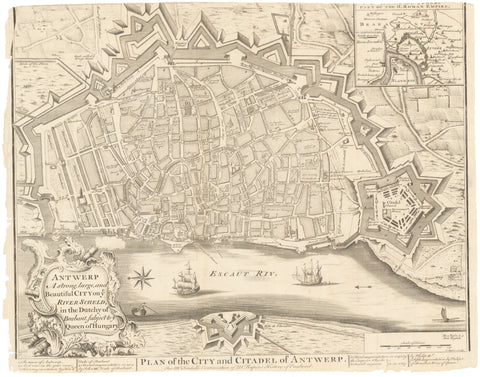 1751 Plan of the City and Citadel of Antwerp. Antwerp A strong, large, and Beautiful City on ye River Scheld, in the Dutchy of Brabant, subject to ye Queen of Hungary.