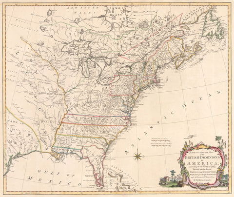 1765 A New and Accurate Map of the British Dominions in America, according to the Treaty of 1763...