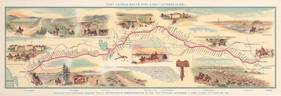 Pony Express Route April 3, 1860 – October 24, 1861