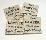 I'm A Lawyer What's Your Superpower? Natural Stone Coasters Set of 4 with Full Cork Bottom - JensScraps