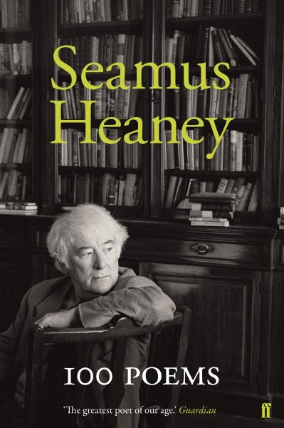 Seamus Heaney,100 Poems