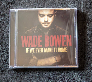 If We Ever Make It Home CD