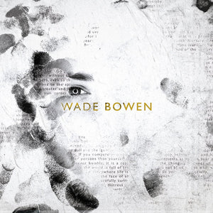 """Wade Bowen"" Self Titled CD"