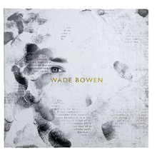 "Load image into Gallery viewer, ""Wade Bowen"" Self Titled CD"