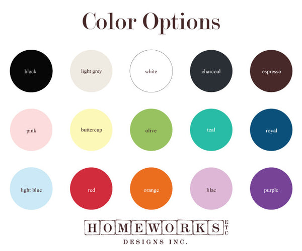 Homeworks Etc color options