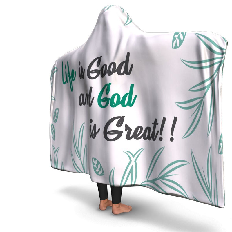 Christian Hooded Blanket - Life Is Good and God Is Great, Scripture and Quotes Outdoor Blanket - GnWarriors Clothing