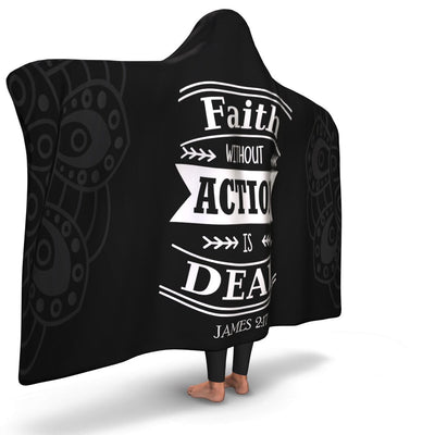 Christian Hooded Blanket - Faith Without Action Is Dead, Scripture and Quotes Hooded Blanket - GnWarriors Clothing