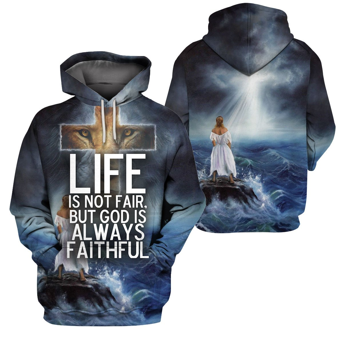 3D Christian Apparel - Life Is Not Fair, But God Is Always Faithful - 4zOutfitters Merchandise