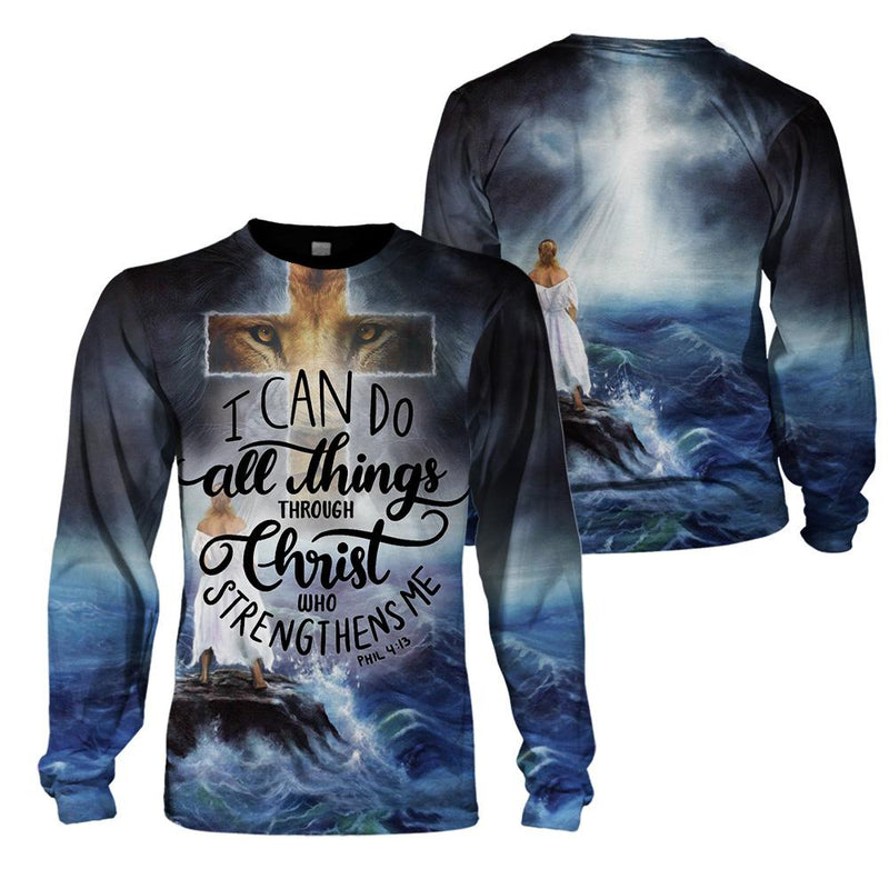 3D Christian Apparel - I Can Do All Things Through Christ Who Strengthens Me