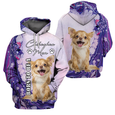 3D Full Print Apparel - Born To Be A Chihuahua Mom