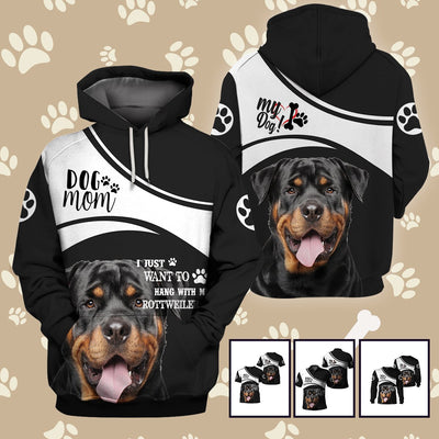 3d apparel - I just want to hang with my Rottweiler - 4zOutfitters Merchandise