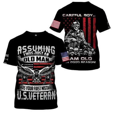 3D apparel - U.S Veteran - Careful boy... I am old for good reason