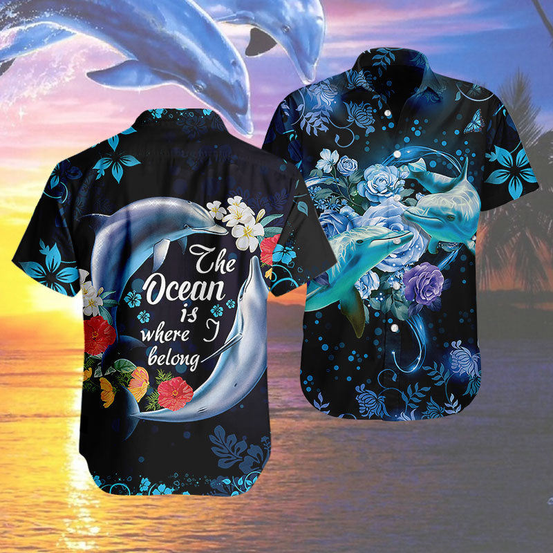 Hawaiian Shirt - Dolphins - The ocean is where i belong
