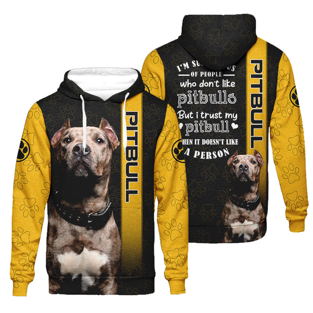 3d Apparel - I trust my Pitbull