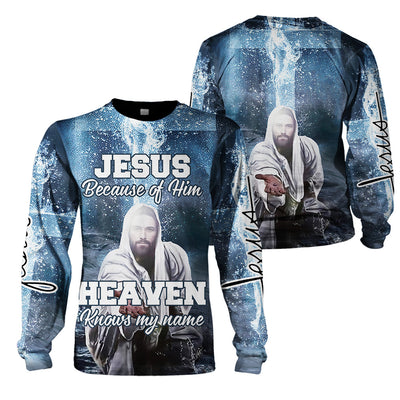 Jesus - Because of him heaven know my name - 3D Print Full Clothing