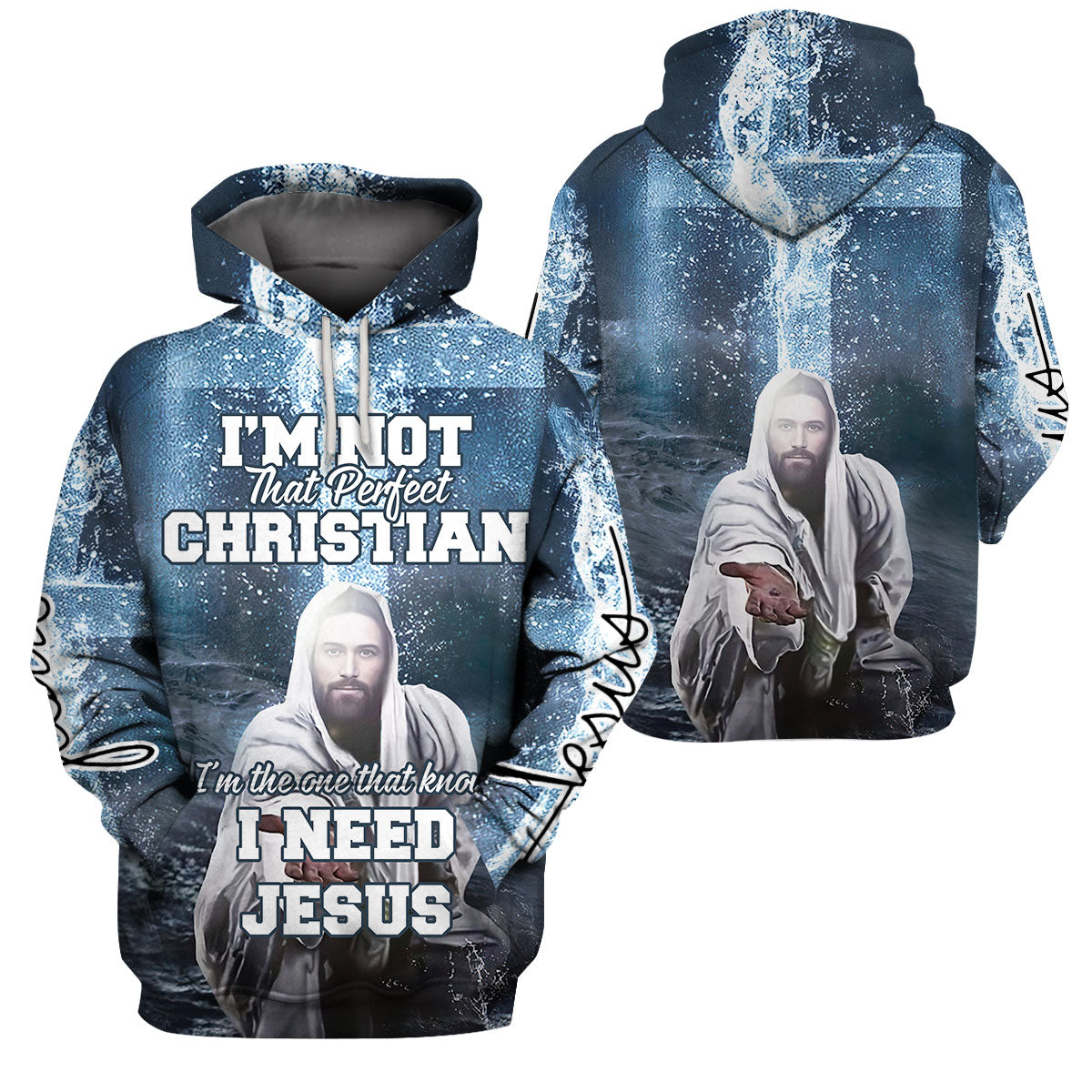 I'm not that perfect christian - I'm the one that know I need jesus - 3D Print Full Clothing