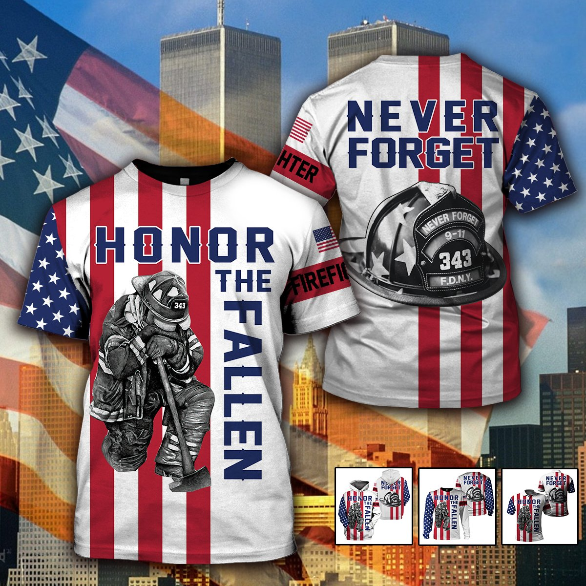 3D Firefighter Apparels- 343 never forget - 4zOutfitters Merchandise