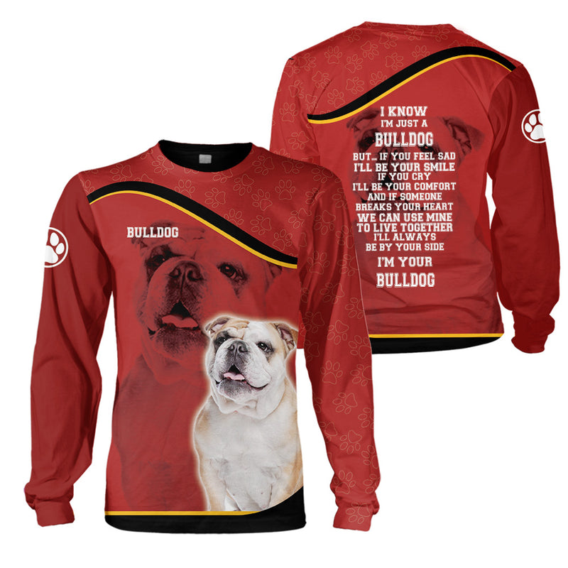 3d Apparel- I'm Your Bulldog