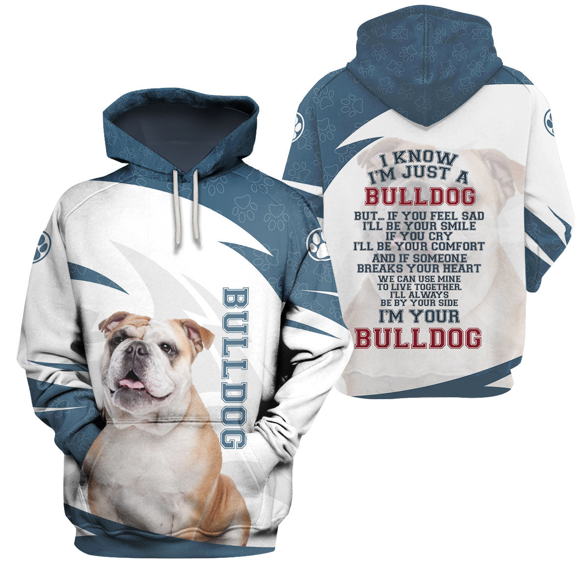 3d Apparel - I'm Your Bulldog
