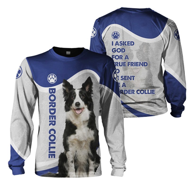 3d Apparel- God Send Me A Border Collie