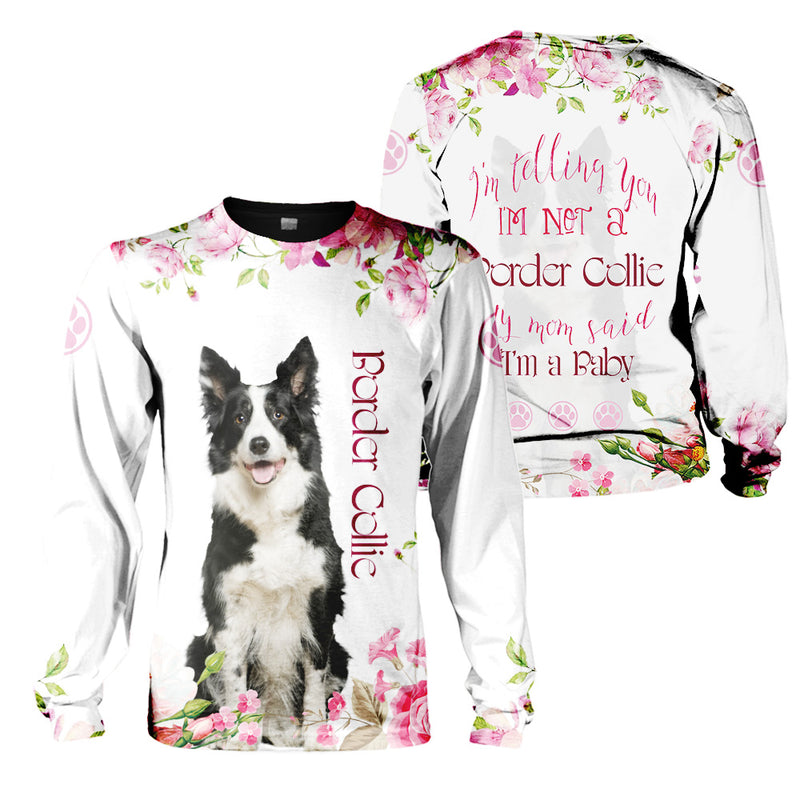 3d Apparel - My Mom Said I'm A Baby - Border Collie