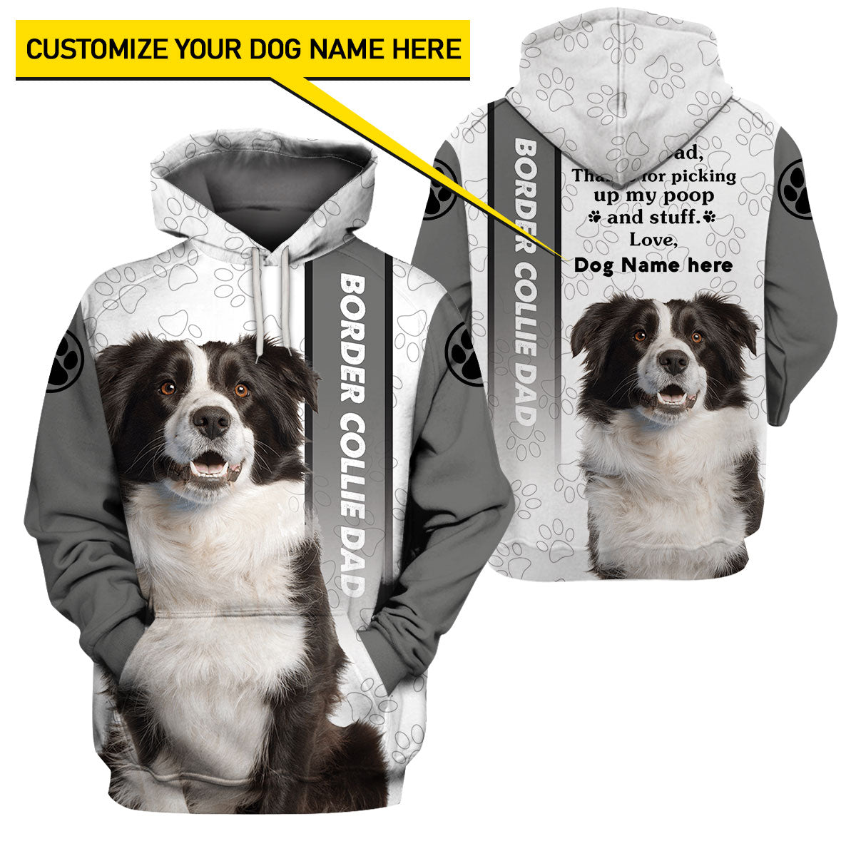 Best selling 3d apparel - Customizable Design - Border Collie Dad