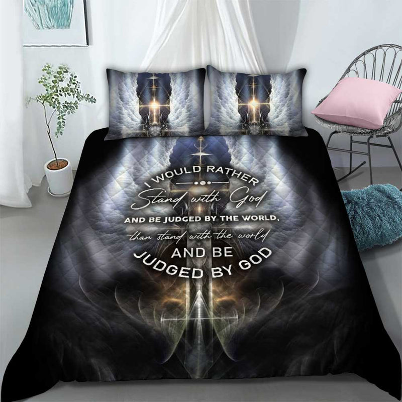 I would rather stand with God Bedding set
