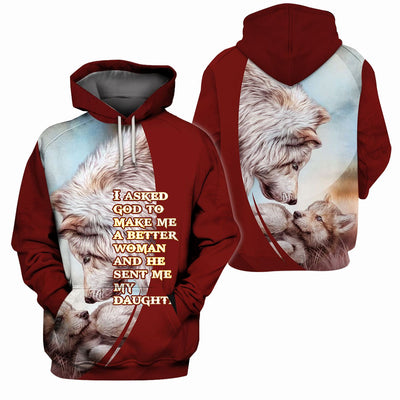 3D Christian Hoodie - I Ask God To Make Me A Better Woman And He Sent Me My Daughter - GnWarriors Clothing