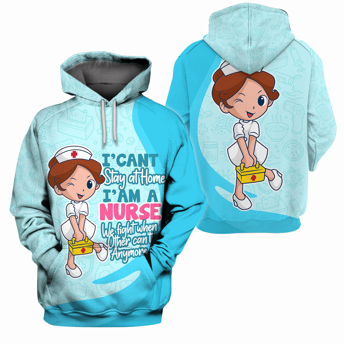 Nurse Clothing - All Over 3D Printed - I Can't Stay At Home I'am A Nurse - GnWarriors Clothing