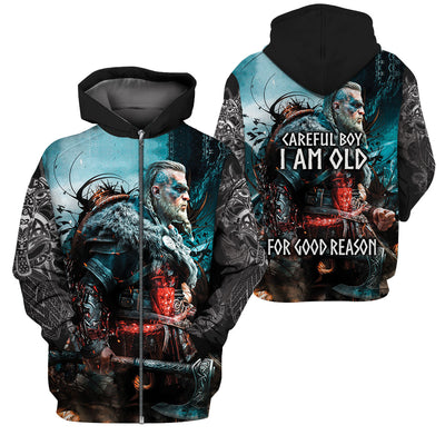 3D Viking Apparel - I Am Old For Good Reason
