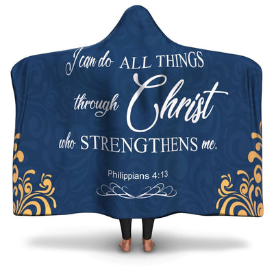 Christian Hooded Blanket - I Can Do All Things Through Christ Who Strengthens Me (Philippians 4:13), Scripture and Quotes Blanket - GnWarriors Clothing