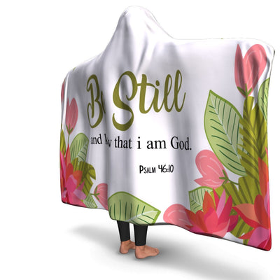 Christian Hooded Blanket - Be Still, Scripture and Quotes Hooded Blanket - GnWarriors Clothing