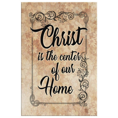 Christ is the center of our home canvas wall art - Horizontal - GnWarriors Clothing