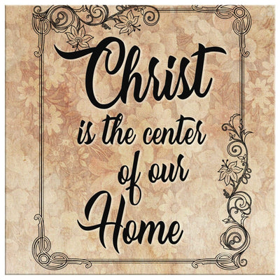 Christ is the center of our home canvas wall art - Square - GnWarriors Clothing