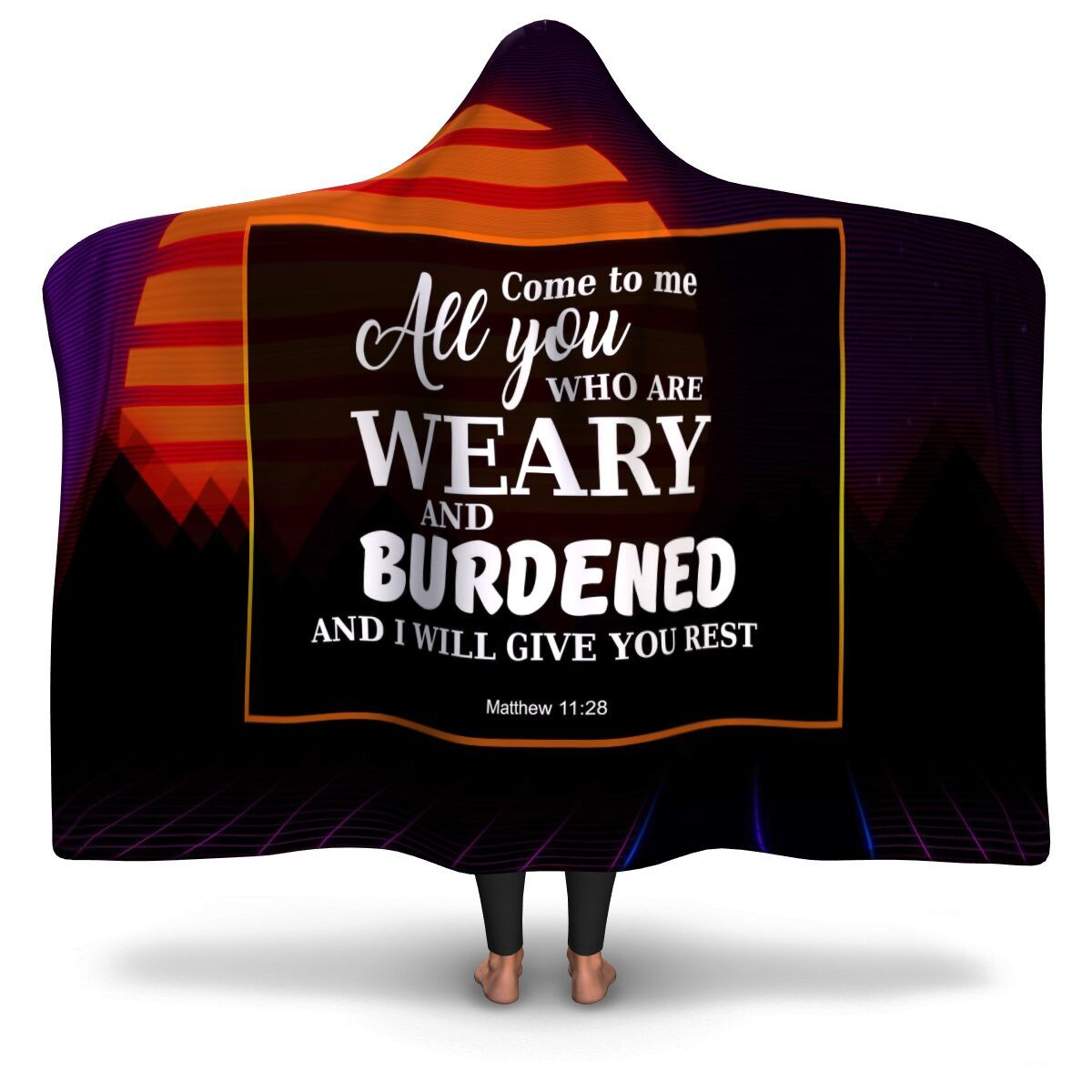 Christian Hooded Blanket - Come To Me All You Are Weary & Burdened and I Will Give You Rest (Matthew 11:28), Scripture and Quotes Blanket - GnWarriors Clothing