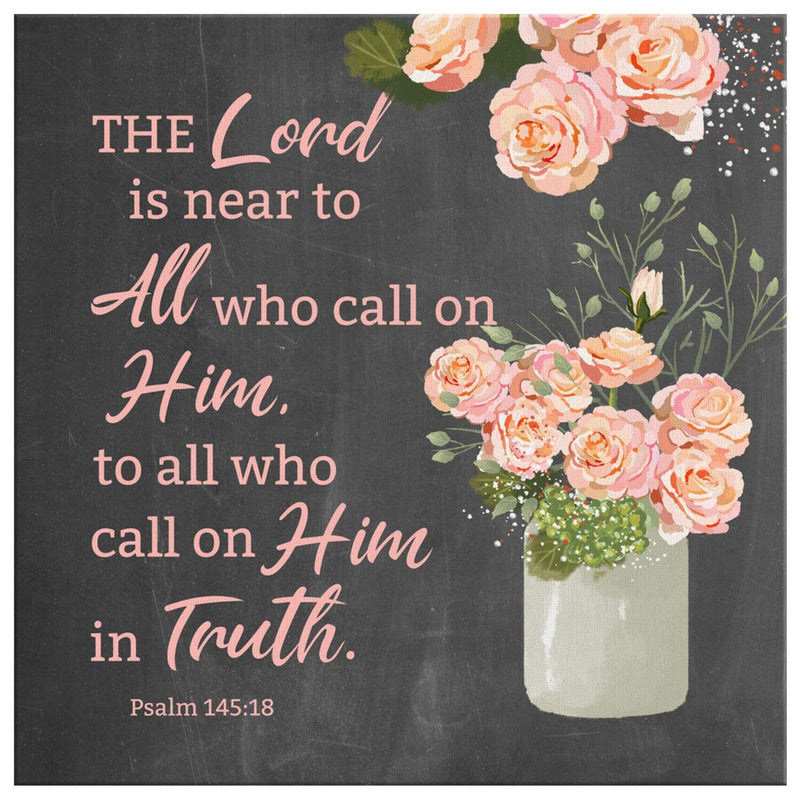Psalm 145:18 The Lord is near to all who call on him canvas wall art - Square - GnWarriors Clothing