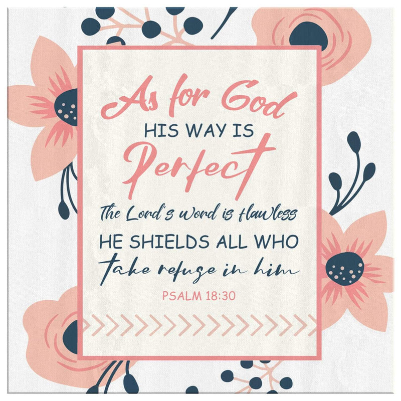 Psalm 18:30 As for God, his way is perfect canvas wall art - Square - GnWarriors Clothing