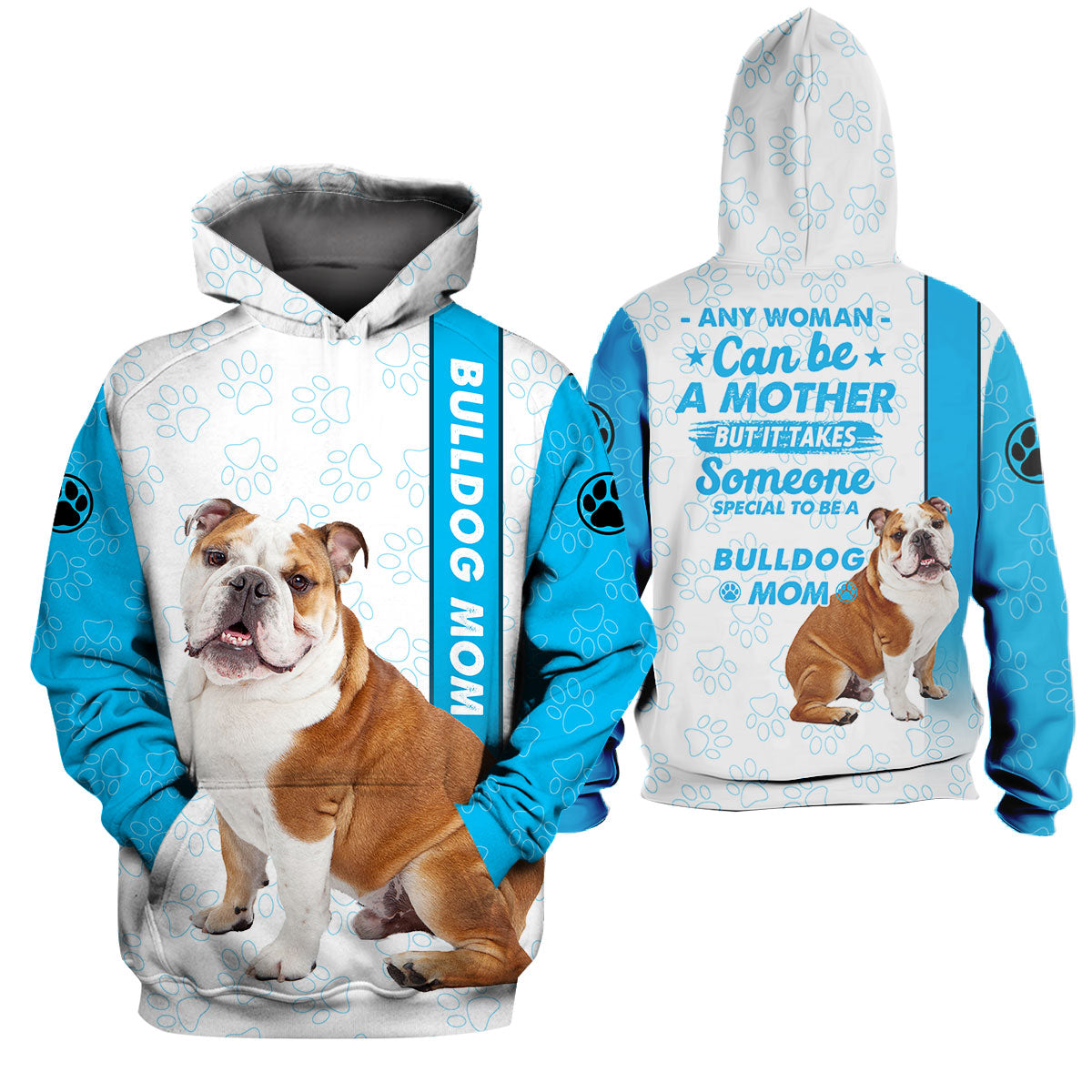 3d Apparel - Special to be a dog mom - Bulldog