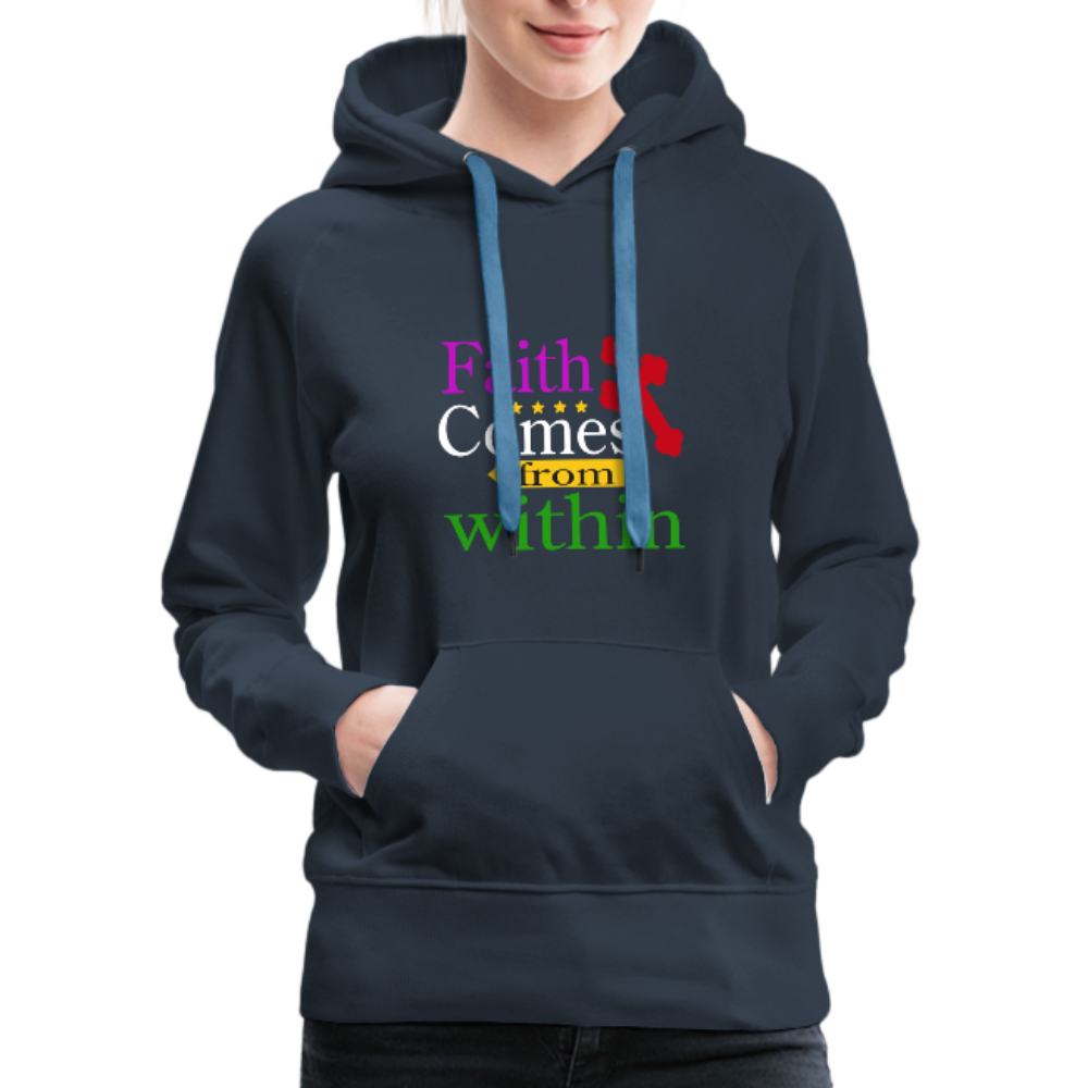Christian Women's Premium Hoodie - Faith Comes From Within, Scripture and Quotes Hoodie - GnWarriors Clothing