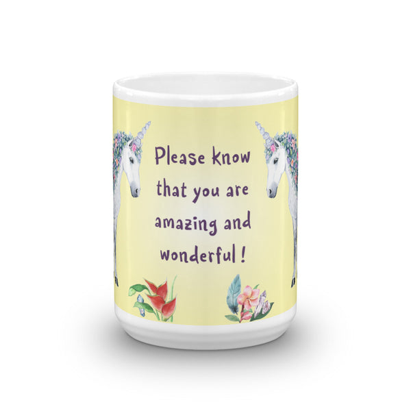 Please know that you are amazing and wonderful! Unicorn Mug - Unicorn Square