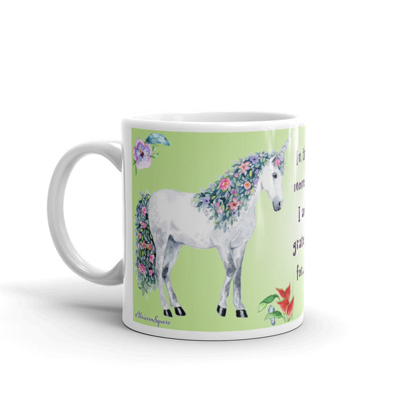"Unicorn Mug ~ ""In this Moment I am Grateful For.... "" - Unicorn Square"