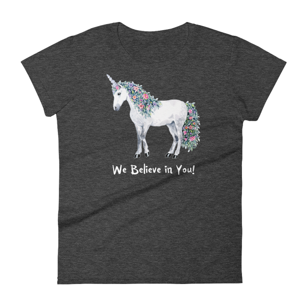 "Women's short sleeve t-shirt ""We believe in You!"" Unicorn - Unicorn Square"