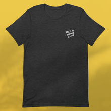 Load image into Gallery viewer, STAY AT HOME CLUB Dark grey tee unisex