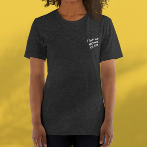 STAY AT HOME CLUB Dark grey tee unisex