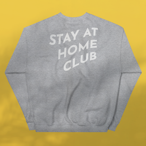 STAY AT HOME CLUB Grey Sweatshirt Unisex