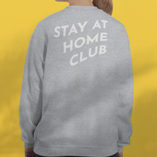 Load image into Gallery viewer, STAY AT HOME CLUB Grey Sweatshirt Unisex