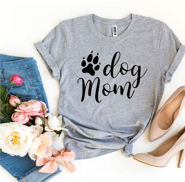 "Free Shipping! ""Dog Mom"" T-shirt"