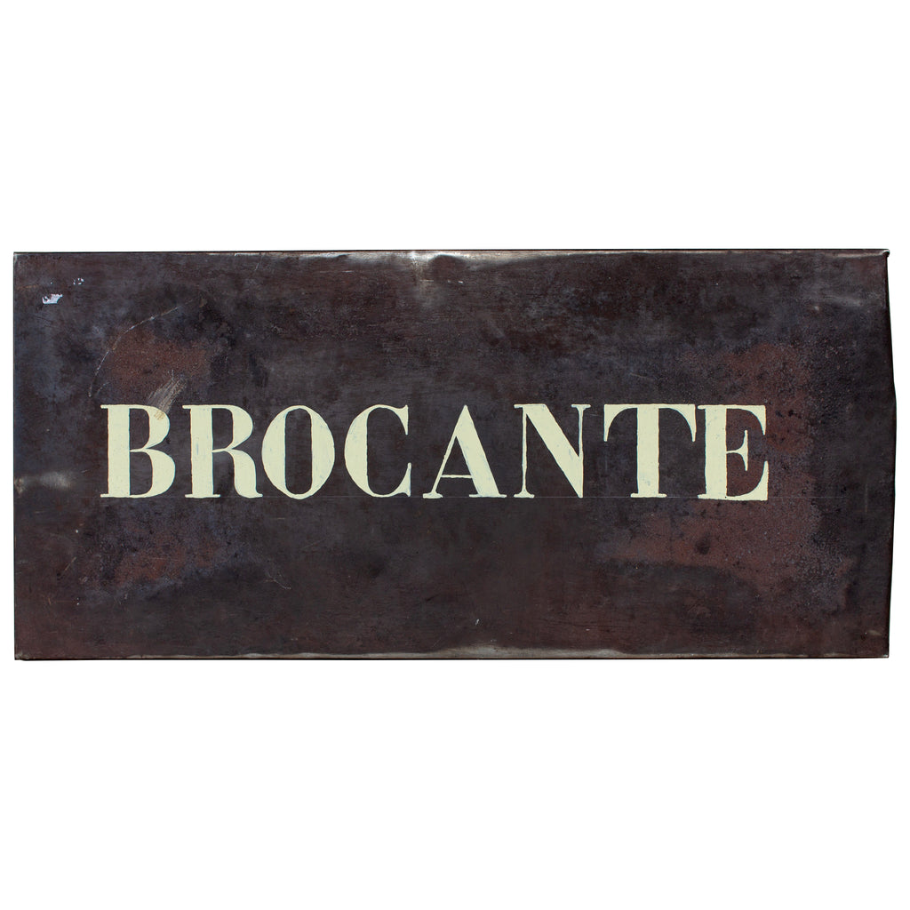 "Vintage Metal ""Brocante"" Sign found in Northern France"