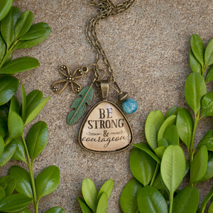 Be Strong and Courageous pendant necklace  (charms and beads included)