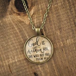 """God is within her, she will not fail"" necklace"